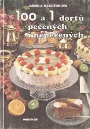 100 a 1 dortů pečených i nepečených