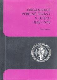 Organizace veřejné správy v letech 1848-1948