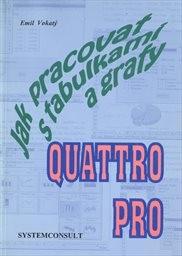 Jak pracovat s tabulkami a texty Quattro Pro