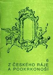 Z Českého ráje a Podkrkonoší                         (Sv. 6)