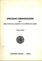 Speciální farmakologie                         (Díl 1)