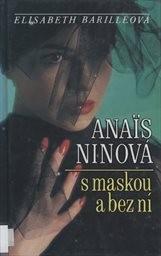 Anais Ninová s maskou a bez ní