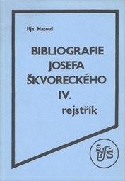 Bibliografie Josefa Škvoreckého                         ([Díl] 4)