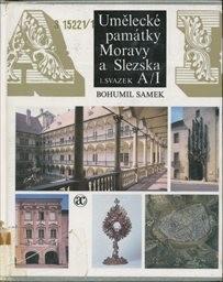 Umělecké památky Moravy a Slezska                         ([Díl] 1)