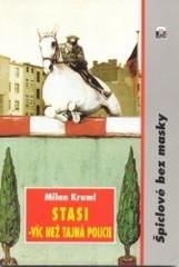 Stasi - víc než tajná policie
