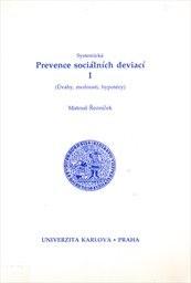 Systemická prevence sociálních deviací                         ([Díl] 1)