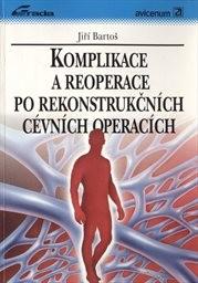 Komplikace a reoperace po rekonstrukčních cévních operacích