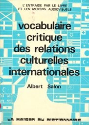 Vocabulaire critique des relations internationales dans les domaines culturel, scientifique et de la coopération technique