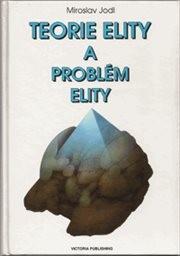 Teorie elity a problém elity