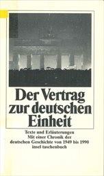Der Vertrag zur deutschen Einheit