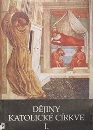 Dějiny katolické církve                         ([Díl] 1)
