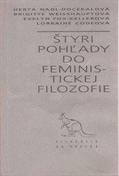Štyri pohĺady do feministickej filozofie