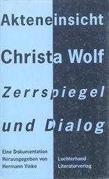 Akteneinsicht Christa Wolf