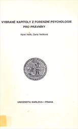 Vybrané kapitoly z forenzní psychologie pro právníky