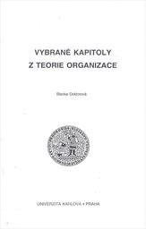 Vybrané kapitoly z teorie organizace