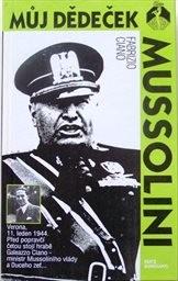 Můj dědeček Mussolini