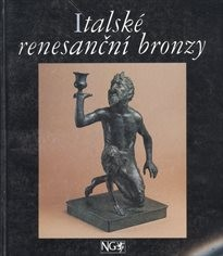 Italské renesanční bronzy