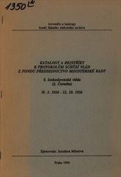 Katalogy a rejstříky k protokolům schůzí vlád z fondu Předsednictvo ministerské rady