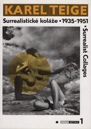 Surrealistické koláže 1935-1951