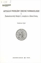 Aktuální problémy obecné farmakologie                         ([Díl] 1)
