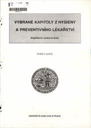 Vybrané kapitoly z hygieny a preventivního lékařství