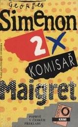 2x komisař Maigret