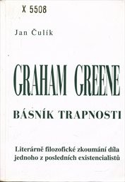 Graham Greene, básník trapnosti