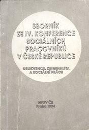 Sborník ze 4. konference sociálních pracovníků v České republice