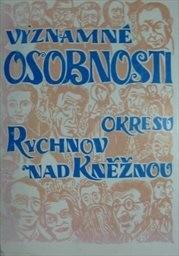 Významné osobnosti okresu Rychnov nad Kněžnou
