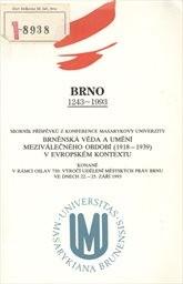 Brněnská věda a umění meziválečného období (1918-1939) v evropském kontextu