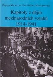 Kapitoly z dějin mezinárodních vztahů 1914-1941
