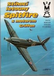 Stíhací letouny Spitfire s motorem Griffon