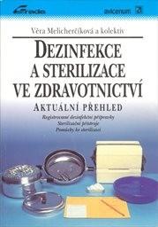 Dezinfekce a sterilizace ve zdravotnictví