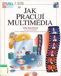 Jak pracují multimédia