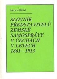 Slovník představitelů zemské samosprávy v Čechách 1861-1913