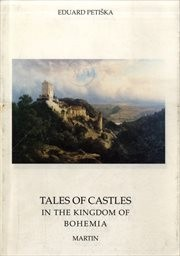Tales of Castles in the Kingdom of Bohemia
