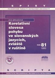 Korelativní slovesa v pohybu ve slovanských jazycích, zvláště v ruštině