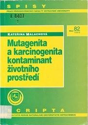 Mutagenita a karcinogenita kontaminant životního prostředí