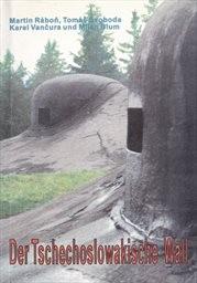 Der Tschechoslowakische Wall
