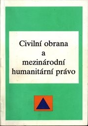 Civilní obrana a mezinárodní humanitární právo
