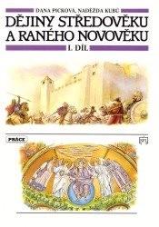 Dějiny středověku a raného novověku                         (Díl 1,)