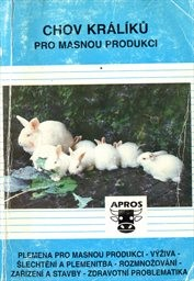 Chov králíků pro masnou produkci