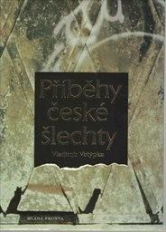 Příběhy české šlechty