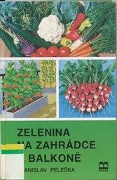 Zelenina na zahrádce a balkoně