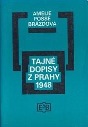 Tajné dopisy z Prahy 1948