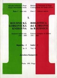 Roudnická lobkovická knihovna                         (Sv. 8)