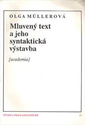 Mluvený text a jeho syntaktická výstavba