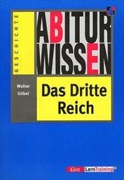 Abiturwissen Das Dritte Reich