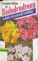 Rododendrony a další vřesovcovité rostliny