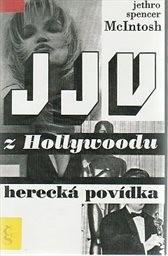 JJV z Hollywoodu; Herecká povídka